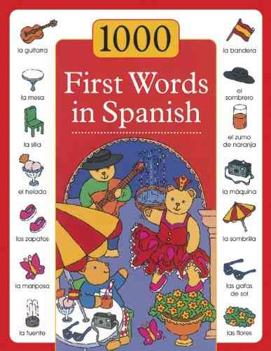 1000 First Words in Spanish By Budds, Sam/ Lacome, Susie (ILT)